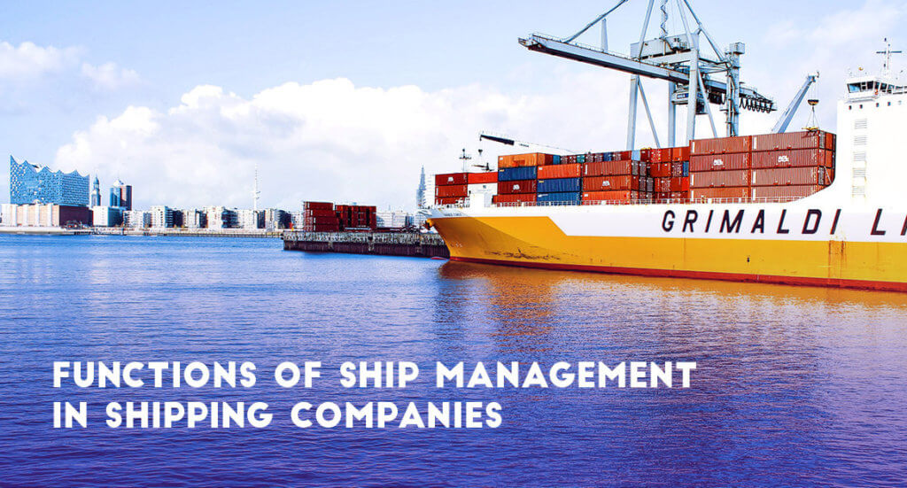 Functions of ship management in shipping companies